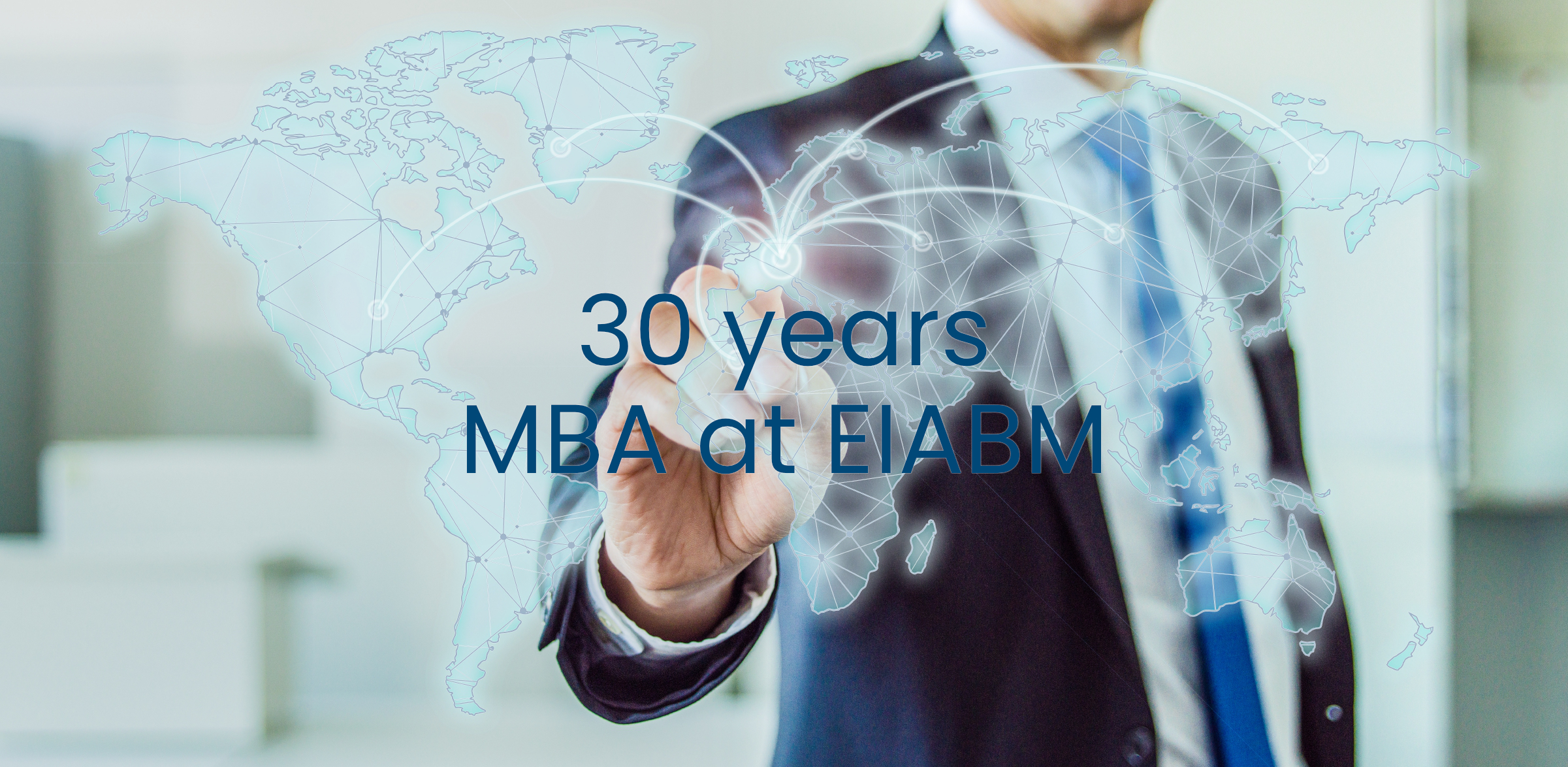 30 years MBA European Management at EIABM