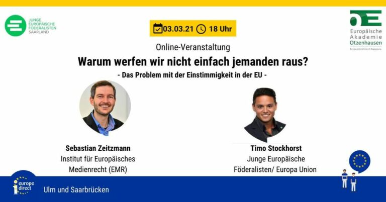 """Europa-Talk"" on 3rd March at 6 p.m. (German time) with the topic: ""Why don't we just throw someone out?"" – The problem with unanimity in the EU"" –"