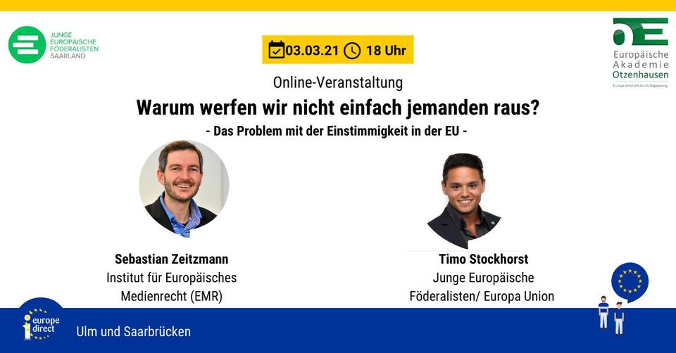 """""""Europa-Talk"""" on 3rd March at 6 p.m. (German time) with the topic: """"Why don't we just throw someone out?"""" – The problem with unanimity in the EU"""" –"""