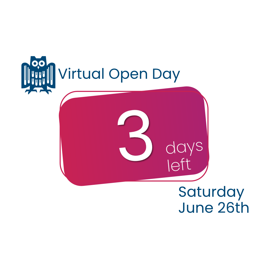 You are currently viewing Only 3 Days to the Online Open Day !